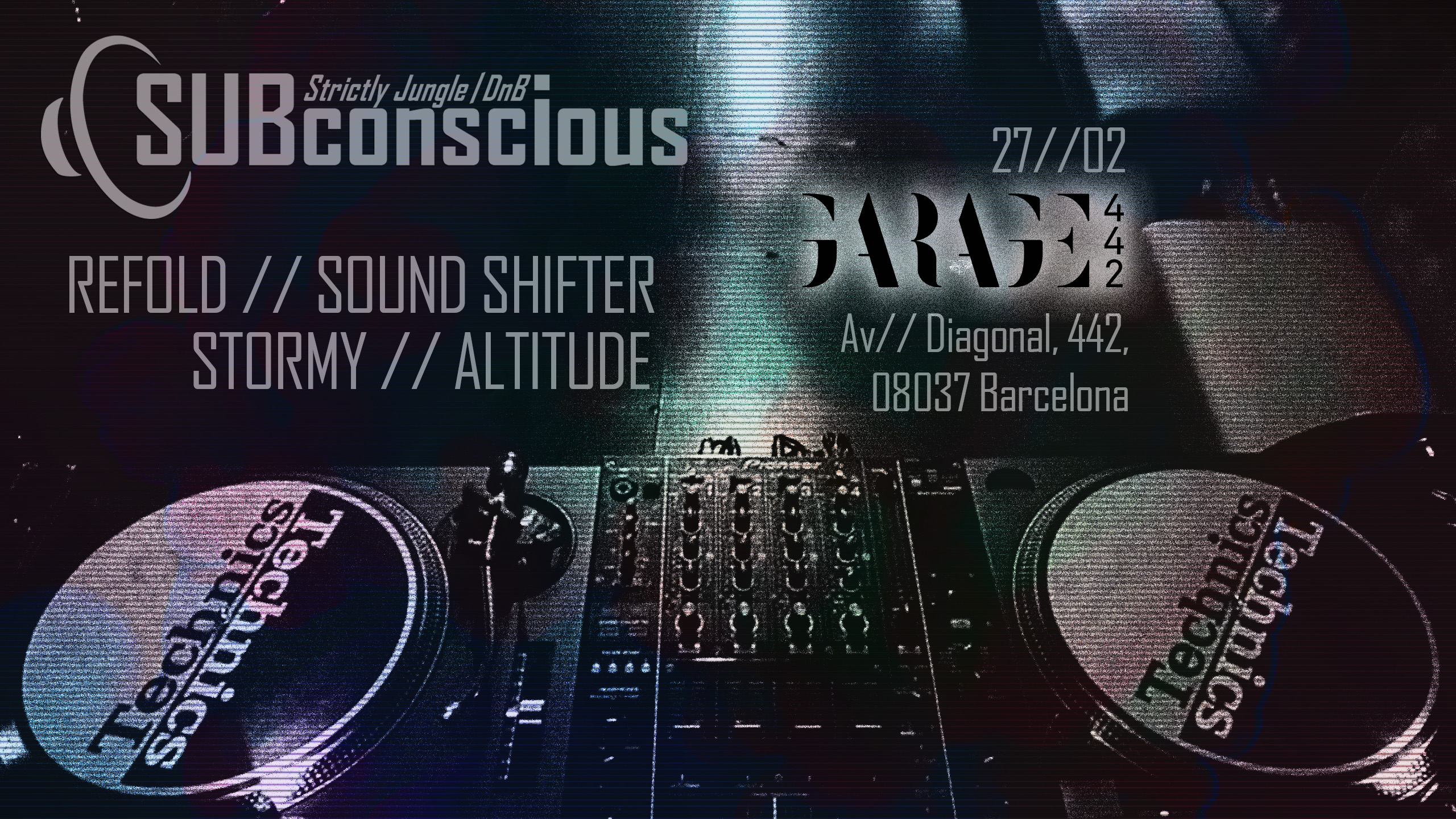 SUBconscious at Garage 442 27th February 2019 Barcelona